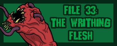 promo-image-33-the-writhing-flesh