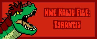 T2 HWE Tyrantis Promo