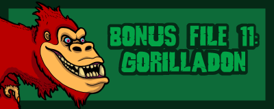 B11 Gorilladon Promo