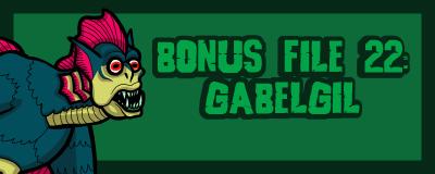 B22 Gablegill promo